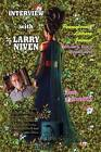 Interview with Larry Niven by Anna Faktorovich, Dr Anna Faktorovich (Paperback / softback, 2013)