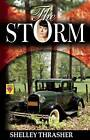 The Storm by Shelley Thrasher (Paperback / softback, 2012)