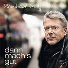 Dann Mach´s Gut von Reinhard Mey (2013)