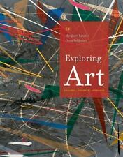 Exploring Art : A Global, Thematic Approach by Margaret Lazzari and Dona Schlesier (2015, Paperback)