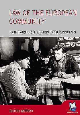 Law of the European Community (Foundation Studies in Law Series), Fairhurst, Joh