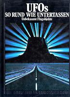 UFOs - SO RUND WIE UNTERTASSEN - Unbekannte Flugobjekte & Devils Tower BUCH