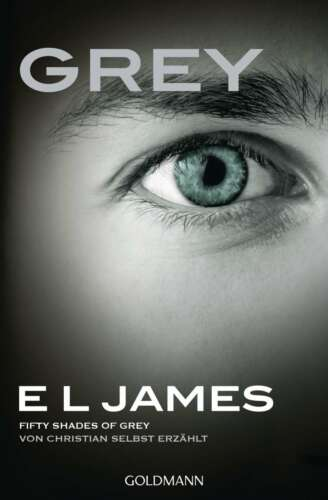1 von 1 - GREY Fifty Shades of Grey von Christian selbst erzählt E L JAMES EROTIK BUCH