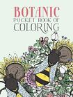 Botanic Pocket Book of Coloring by Parragon Books Ltd (2016, Paperback)