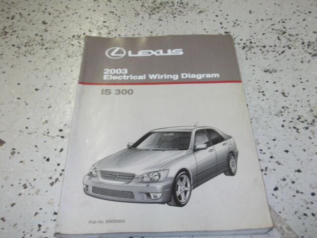 2003 Lexus Is300 Is 300 Electrical Wiring Diagram Service Shop Repair Manual Ewd