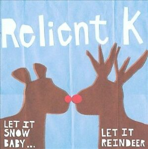Let-It-Snow-Baby-Let-It-Reindeer-by-Relient-K-CD-2008-Gotee