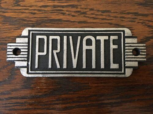 Art Deco Style CAST IRON Private Sign