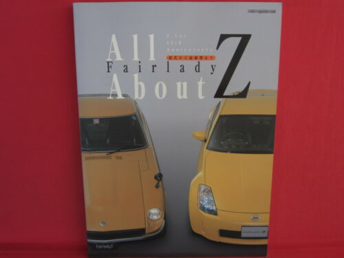 All About Fairlady Z 1st edition - Latest edition Fan Book