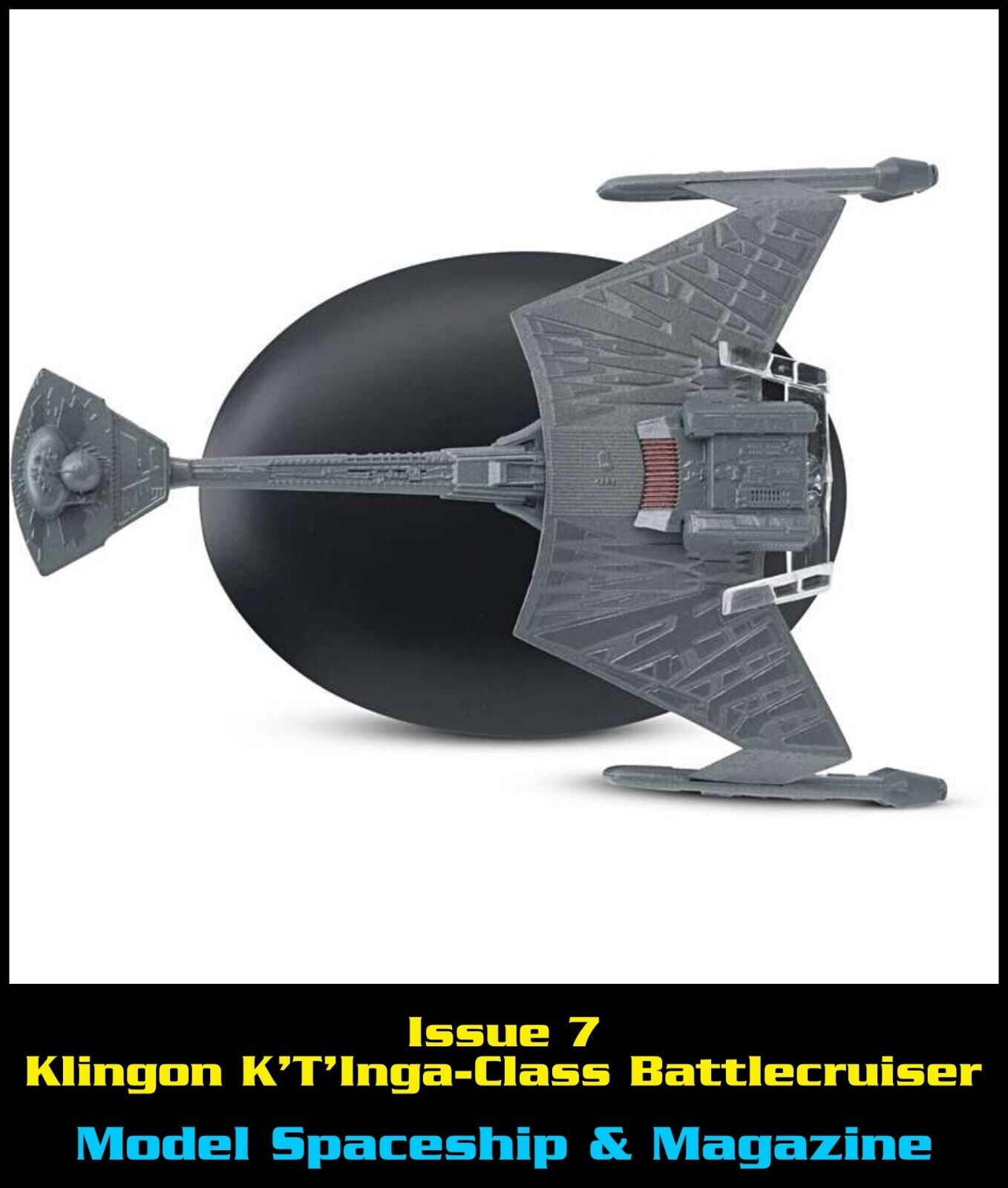 Issue 7: Klingon K'T'Inga-Class Battlecruiser
