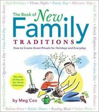 The Book of New Family Traditions: How to Create Great Rituals for Holidays and