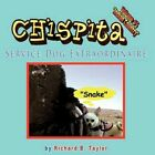 Chispita Service Dog Extraordinaire Volume 5. Indian Country. 9781449056179