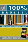 100% Cityguide Brüssel inkl. App von Liesbeth Pieters (2013, Kunststoffeinband)