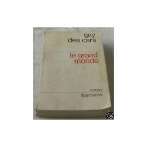 LE-GRAND-MONDE-de-GUY-DES-CARS-Quartiers-des-plaisirs-au-VIETNAM-Flammarion-1969