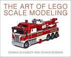 The Art of LEGO Scale Modeling by Dennis Bosman, Dennis Glaasker (Paperback, 2015)