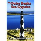 The Outer Banks Sea Gypsies 9781463430139 by Gardner Marti Kelley Hardcover