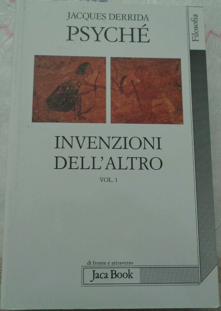 PSYCHE' INVENZIONI DELL' ALTRO VOLUME 1 DI JACQUES DERRIDA JACA BOOK 2008