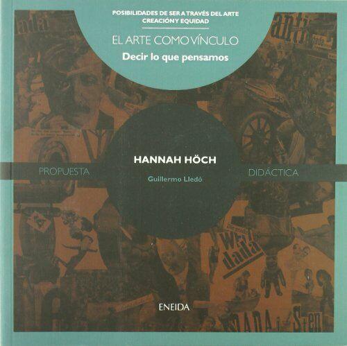 Hannah Hoch (Posibilidades de ser a través del arte)
