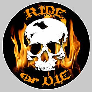 RIDE OR DIE SKULL FLAMES BONES BIKER 9cm AUTOCOLLANT STICKER MOTO RA032