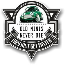 Old Minis Never Die Slogan & Green Classic Mini Cooper Koolart image Car Sticker