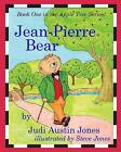 Jean-Pierre Bear by Judi Austin Jones (Paperback / softback, 2013)