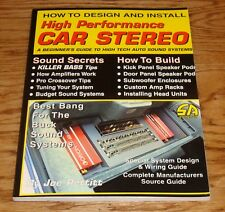 S-A Design: How to Design and Install High Performance Car Stereo : A Beginner's Guide to High Tech Auto Sound Systems by Joe Pettitt (1996, Paperback)