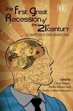 The First Great Recession of the 21st Century: Competing Explanations-ExLibrary