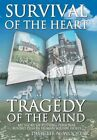 Survival Heart Tragedy Mind My Story Putting Personal Round Pegs in Human Square