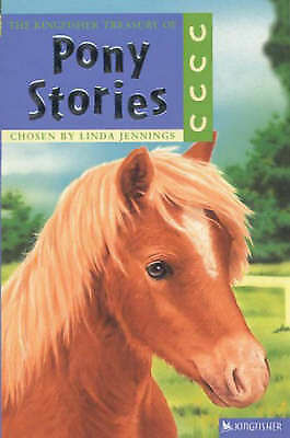 1 of 1 - The Kingfisher Treasury of Pony Stories by Anthony Lewis NEW BOOK (P/B 2005)