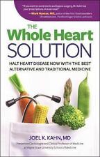 The Holistic Heart Book : A Preventive Cardiologist's Guide to Halt Heart Diseas