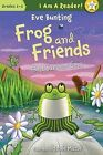 Frog and Friends: Best Summer Ever by Eve Bunting (Hardback, 2012)