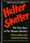 Helter Skelter: The True Story of the Manson Murders by Vincent Bugliosi, Curt Gentry (Hardback, 1995)