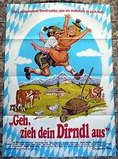 Geh, zieh dein Dirndl aus * A1-FILMPOSTER EA 1974 Elisabeth Volkmann KLAUS DILL