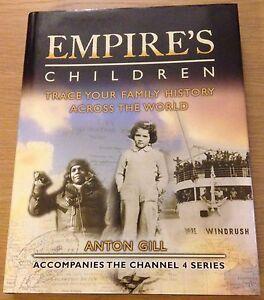 empire s children trace your family history book hardback anton