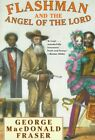 Flashman and The Angel of The Lord by MacDonald George Fraser 9780452274402