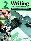 Writing for the Real World: Level 2: Student Book by Roger B. Barnard, Antoinette Meehan (Paperback, 2005)