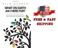 What on Earth Am I Here For? by Rick Warren (1997, Paperback)
