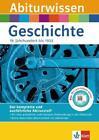 Abiturwissen Geschichte. 19. Jahrhundert bis 1933 von Georg Bemmerlein und Walter Göbel (2010, Taschenbuch)