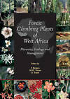 Forest Climbing Plants of West Africa: Diversity,Ecology and Management by CABI Publishing (Hardback, 2005)