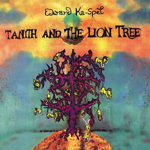 EDWARD-KA-SPEL-Tanith-And-The-Lion-Tree-The-Legendary-Pink-Dots-Death-in-June