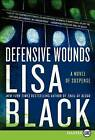 Defensive Wounds by Lisa Black (Paperback / softback, 2011)