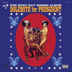 RUDY-RAY-MOORE-DOLEMITE-FOR-PRESIDENT-1972-LP-2016-PAINT-WHITE-HOUSE-BLACK