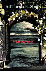 All the Lost Souls: Damnation by Cheyenne Kai (Paperback, 2009)