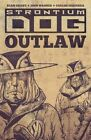 Strontium Dog: Outlaw by John Wagner, Carlos Ezquerra (Paperback, 2016)