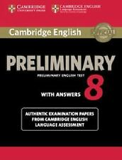 Cambridge English Preliminary 8 Student's Book with Answers : Authentic...