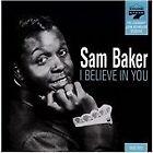 Sam Baker - I Believe In You (2008)