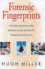 Forensic Fingerprints by Hugh Miller (Hardback, 1998)