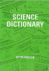 Science Dictionary by Peter Robson (Paperback, 1996)