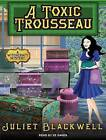 A Toxic Trousseau by Juliet Blackwell (CD-Audio, 2016)