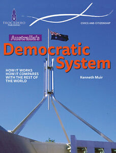 CIVICS-amp-CITIZENSHIP-AUSTRALIA-039-S-DEMOCRATIC-SYSTEM-BOOK-ISBN-9780864271532-x