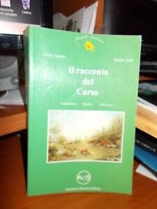 FRIULI-Il-racconto-del-Carso-GENZO-ZELE-Agenzia-Libraria-Editrice-OTTIMO